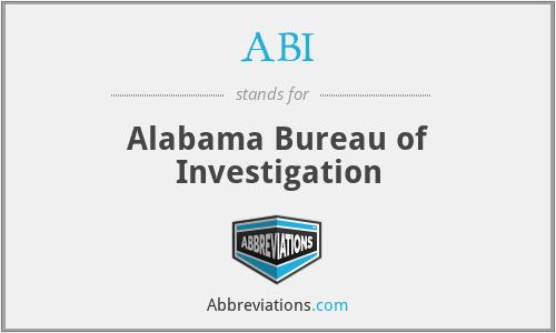 ABI - Alabama Bureau of Investigation
