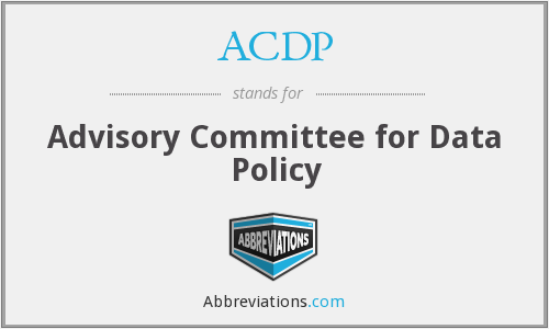 ACDP - Advisory Committee for Data Policy
