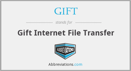 GIFT - Gift Internet File Transfer