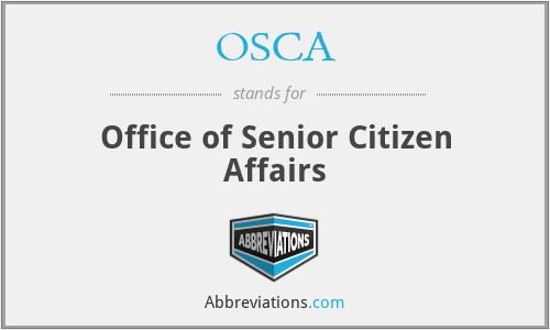 OSCA - Office of Senior Citizen Affairs