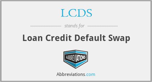 LCDS - Loan Credit Default Swap