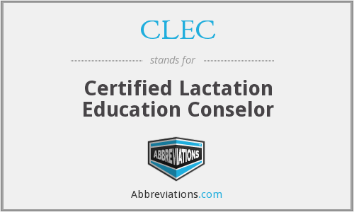 CLEC - Certified Lactation Education Conselor