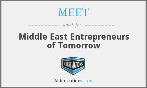 MEET - Middle East Entrepreneurs of Tomorrow