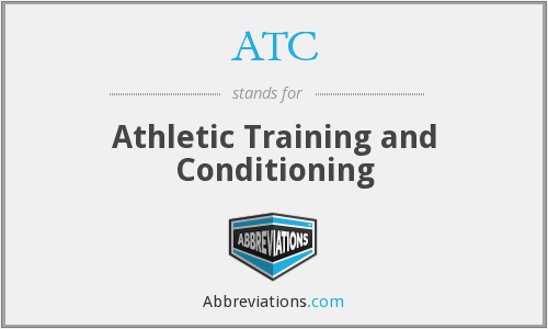 ATC - Athletic Training and Conditioning