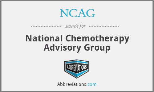 NCAG - National Chemotherapy Advisory Group