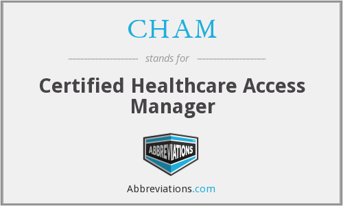 What does CHAM stand for?