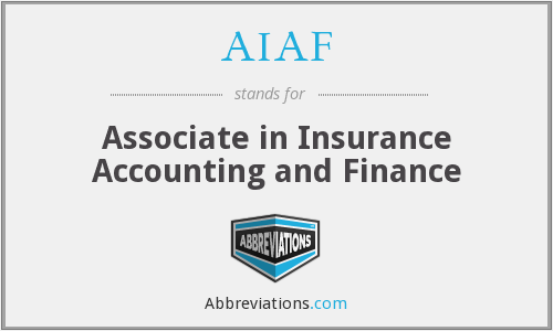 AIAF - Associate in Insurance Accounting and Finance
