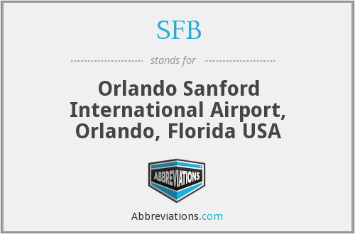 SFB - Orlando Sanford International Airport, Orlando, Florida USA