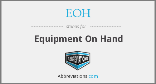 EOH - Equipment On Hand