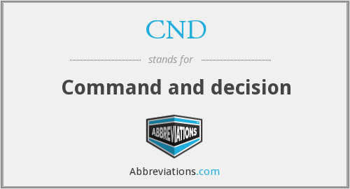 CND - Command and decision