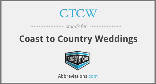 CTCW - Coast to Country Weddings