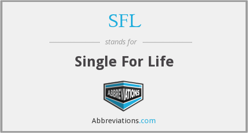 SFL - Single For Life