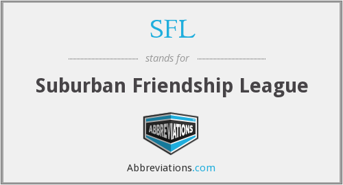 SFL - Suburban Friendship League