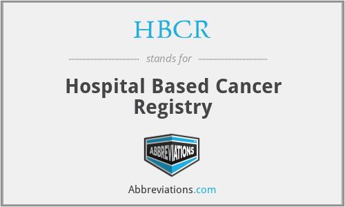 HBCR - Hospital Based Cancer Registry