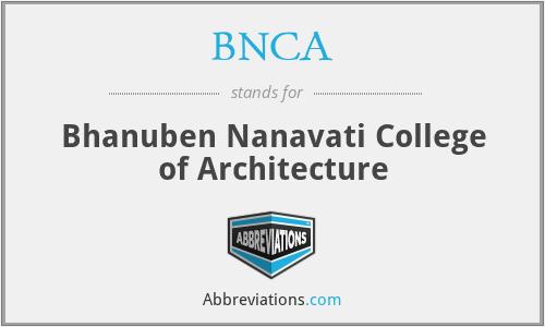 BNCA - Bhanuben Nanavati College of Architecture