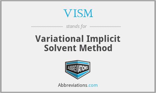 VISM - Variational Implicit Solvent Method