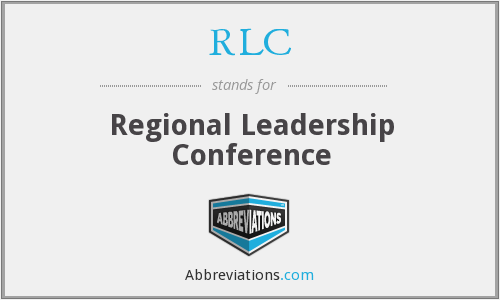 RLC - Regional Leadership Conference