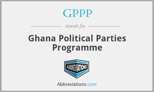 GPPP - Ghana Political Parties Programme