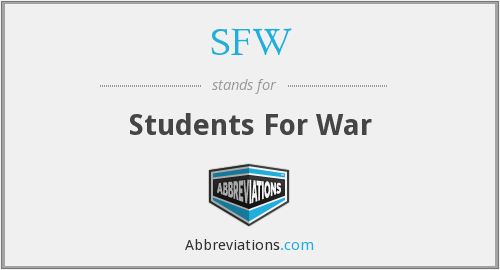 SFW - Students For War