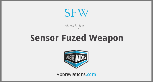 SFW - Sensor Fuzed Weapon
