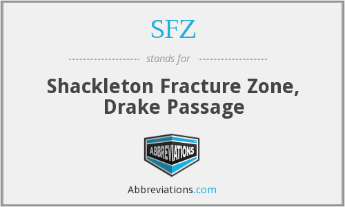 SFZ - Shackleton Fracture Zone, Drake Passage