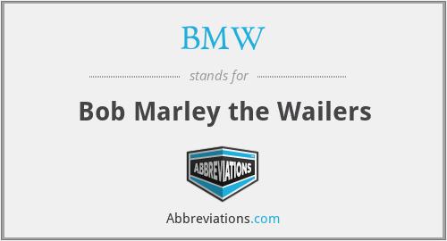 BMW - Bob Marley the Wailers