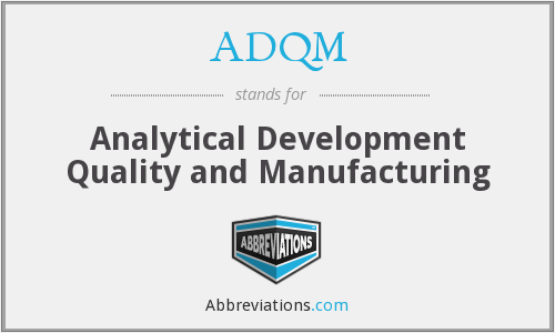 What does ADQM stand for?