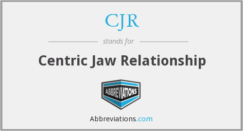 CJR - Centric Jaw Relationship