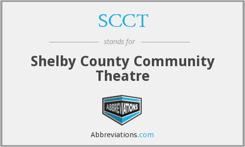 SCCT - Shelby County Community Theatre