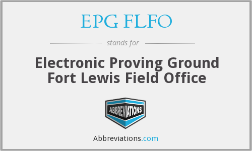 EPG FLFO - Electronic Proving Ground Fort Lewis Field Office