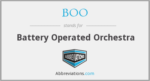 BOO - Battery Operated Orchestra