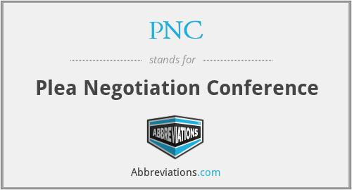 PNC - Plea Negotiation Conference