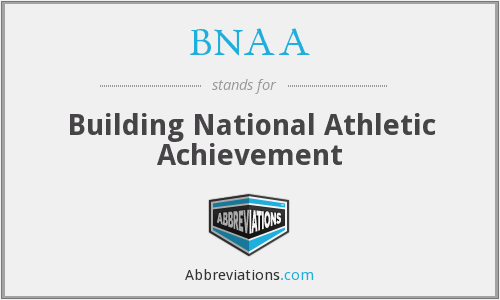 BNAA - Building National Athletic Achievement