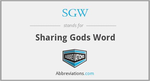 SGW - Sharing Gods Word
