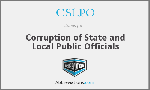 CSLPO - Corruption of State and Local Public Officials