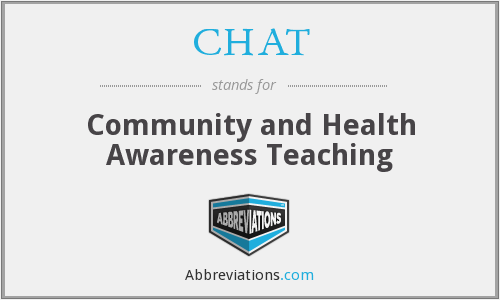 CHAT - Community and Health Awareness Teaching
