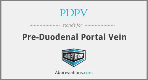 PDPV - Pre-Duodenal Portal Vein