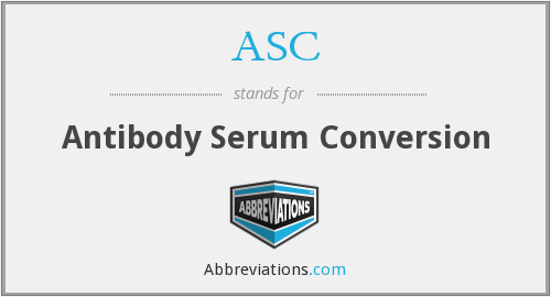 ASC - Antibody Serum Conversion