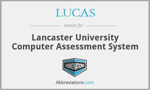 LUCAS - Lancaster University Computer Assessment System