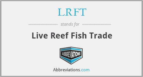LRFT - Live Reef Fish Trade