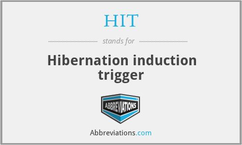 HIT - Hibernation induction trigger