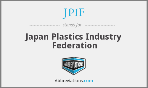JPIF - Japan Plastics Industry Federation