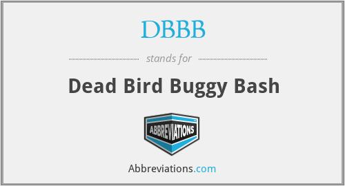 DBBB - Dead Bird Buggy Bash
