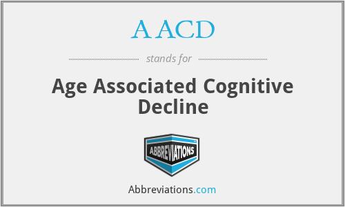 AACD - Age Associated Cognitive Decline