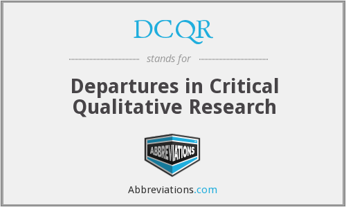 DCQR - Departures in Critical Qualitative Research