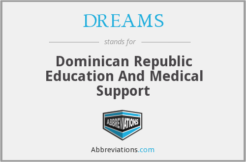 DREAMS - Dominican Republic Education And Medical Support