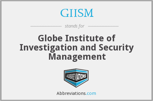 What does GIISM stand for?