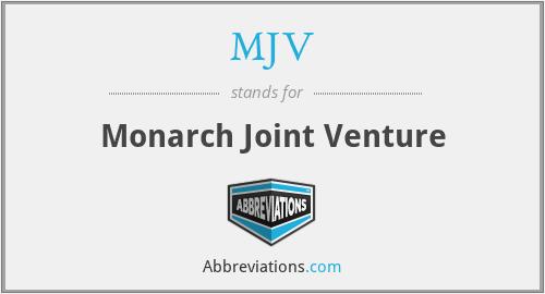 MJV - Monarch Joint Venture