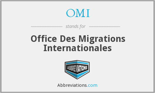 OMI - Office Des Migrations Internationales