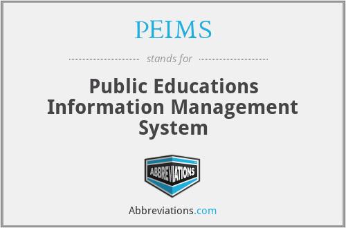 PEIMS - Public Educations Information Management System